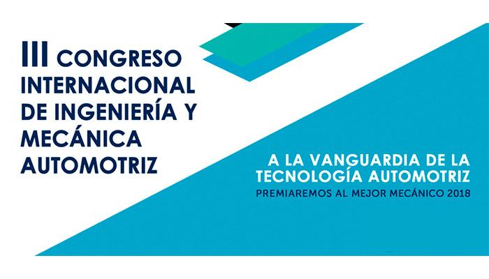 III Congreso Internacional de Ingeniería y Mecánica Automotriz